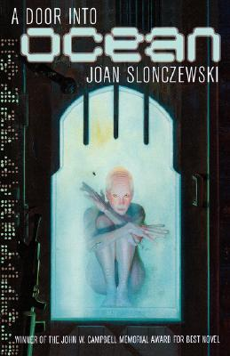 A Door into Ocean By Slonczewski, Joan