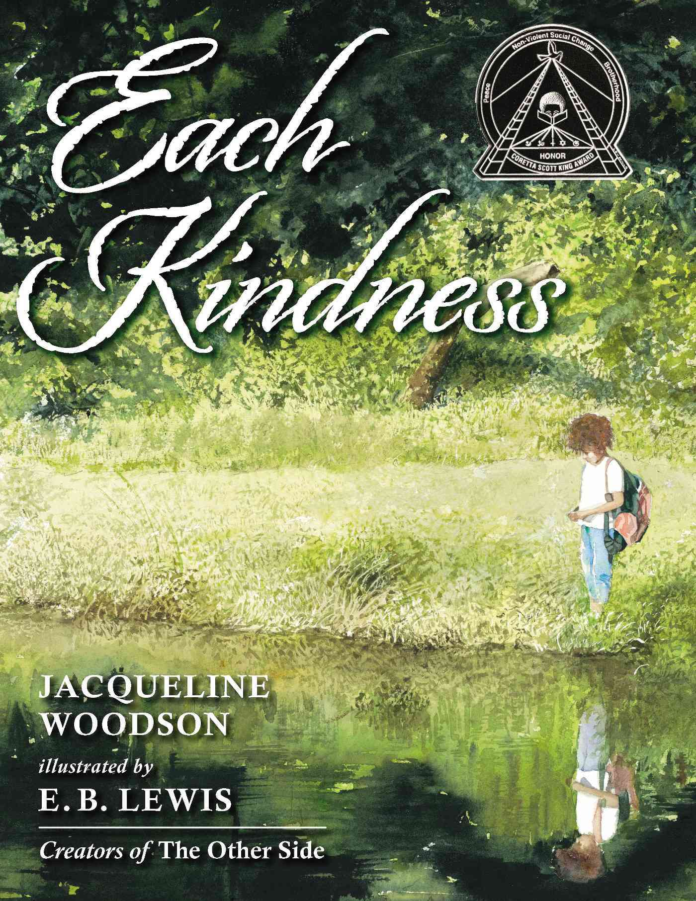 Each Kindness By Woodson, Jacqueline/ Lewis, E. B. (ILT)