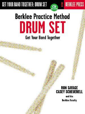 Berklee Practice Method Drum Set By Savage, Ron/ Schuerell, Casey
