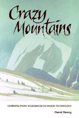 Crazy Mountains By Strong, David